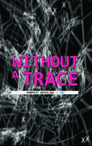 002 Without a Trace